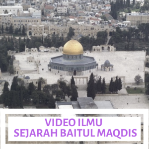[VIDEO] Sejarah Baitul Maqdis